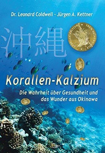 Korallen Kalzium, die Wahrheit über Gesundheit und das Wunder aus Okinawa Humble, Jim Verlag, Dez. 2015 Buch, ISBN: 9088791341