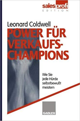 Dr. Leonard Coldwell: Power für Verkaufschampions