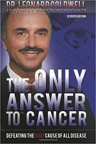 Dr. Leonard Coldwell: The Only Anser to cancer