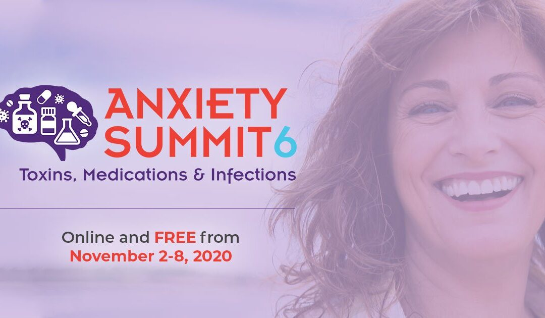 Healing Anxiety Caused by Toxins, Medications and Infections – FREE Online 7-Day Event