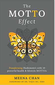 The MOTTO Effect: Transforming Hashimoto's with 10 powerful health & lifestyle MOTTOs